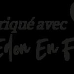 Fabriqué avec amour par Eden En France - <i>Eden en France est une marque EdenTour</i>